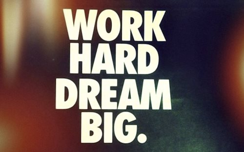 work-hard-dream-big